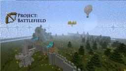 Project: Battlefield - v1.2 Minecraft Map & Project