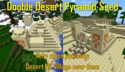 Double Desert Pyramid Seed Minecraft Map & Project