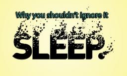 Sleep- Why is it important? A Informative Blog