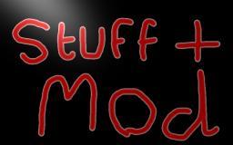 Stuff + Mod 1.3.2