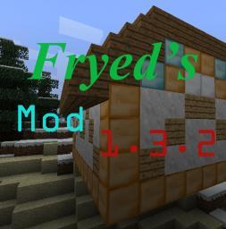 Fryed's Mod 1.3.2 Minecraft Mod