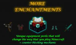 More Enchantments Minecraft Mod