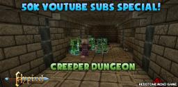 Creeper Dungeon - YouTube 50ksubs Special Minecraft Map & Project