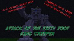 Creeper Castle King!!!