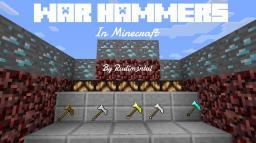 War Hammers ~Weapon Pack~ Minecraft Texture Pack