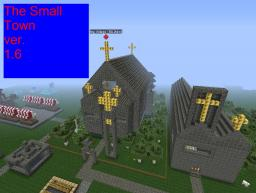 The small town Minecraft Map & Project