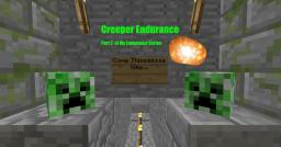 Creeper Endurance! Part 2 Of My Endurance Series Now with waves! Minecraft
