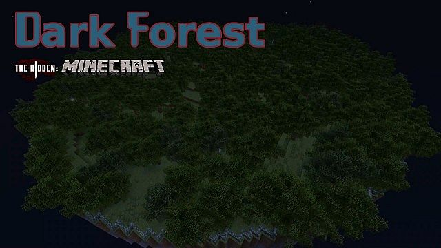 Dark Forest - The Hidden: Minecraft