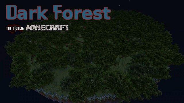 Dark Forest - The Hidden: Minecraft