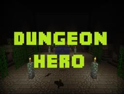 Dungeon Hero [Zombie Survival / 1.5.1] Minecraft Map & Project