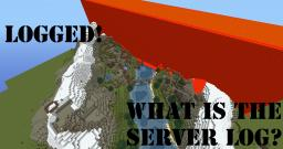 What the server log is good for! Minecraft