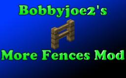 Bobbyjoe2's More Fences Mod [1.3.3] [Minecraft 1.5.2] Minecraft Mod