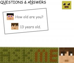 Questions & Answers, Ask me anything. Minecraft Blog Post