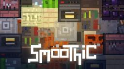 Smoothic [Updated to 1.11!] Minecraft Texture Pack