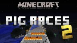 Minecraft PIG RACES 2 [Multiplayer] Minecraft Map & Project