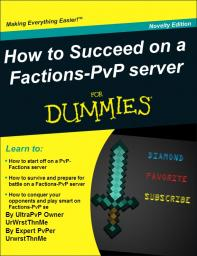 How to succeed on a PvP-Factions server. Minecraft Blog Post