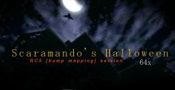 Scaramando's Halloween - 64x RC5 **Bump mapping compatible!** (NON shader versions available!)