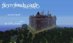 Pierrefonds Castle - Survival - No mod - [DOWNLOAD] Minecraft