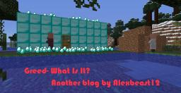 Greed- What Is It? Minecraft Blog