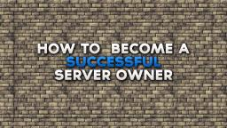 How to run a successful server Minecraft