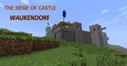 Siege: Castle Waukendorf [DOWNLOAD] Minecraft Project