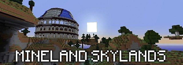 Mineland Skylands Update!