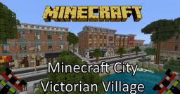 Victorian Village: A Minecraft City Minecraft Project