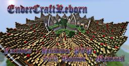 EnderCraftReborn! A medieval themed server! [McMMO] [Hardcore PVP] [Factions] [1.5] Minecraft Server