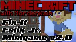 Minigame - Fix it Felix Jr (from Disney's Wreck it Ralph) Minecraft