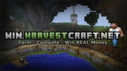 HarvestCraft - 24/7 - Win REAL $$ - Competition Server Minecraft Server