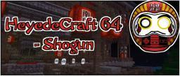 [1.4.2] [64x64] HeyedeCraft 64 – Shogun[no more working on it] [Realistic Asia Texture Pack] Minecraft Texture Pack