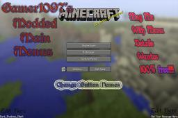 Gamer1097's Custom Menu Button Names And Bottom Text Minecraft Mod