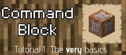 Command Blocks - Tutorial 1 - The very basics Minecraft Blog