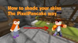 PixelPancake's Skinning Tutorial #2 Minecraft Blog Post