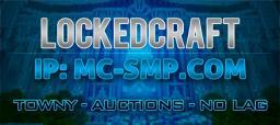 LockedCraft ★ 1.4.5 ★ Towny ★ Auctions ★ PvP ★ Spleef ★ 99.9% Uptime ★ No Lag ★ Web Leaderboards ★ TeamSpeak