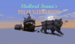 Sledlord Ivana's Sledmansion Minecraft Map & Project