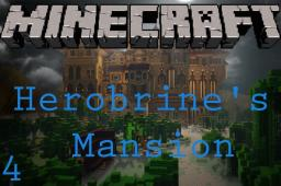 Herobrine's Mansion Massive Co-Cope Minecraft Blog Post