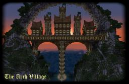 Minecraft Timelapse #3 - The Arch Village Minecraft