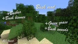 Bush / shrub mod v.1 Added new Biomes, added new bush sounds! Minecraft Mod