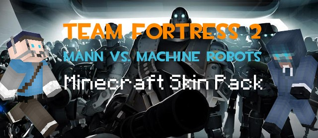 Team Fortress 2 Robot Skin Pack! Minecraft Blog