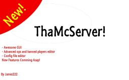 ThaMcServer | A server creator | Awesome GUI! Minecraft Mod