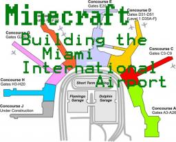 Building the Miami International Airport Minecraft Map & Project