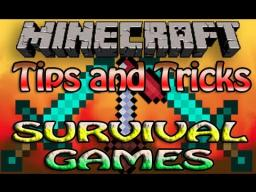 Survival Games - Tips and Tricks Minecraft