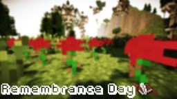 Remembrance Day Speech [Cinematic Included] Minecraft Blog