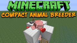 Compact Animal Breeder (CAB) For 1.4 Tutorial Minecraft Map & Project