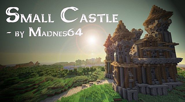 Small Castle By Madnes64 Minecraft Map
