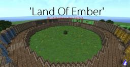 Land of Ember PvP Arena Minecraft Map & Project