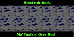 Mo' Ores n' Tools | WIP | Kaylehb | Recipes in Decription | MC Version 1.4 | New Content | MOD V. BETA 1.2 | TOOL FIX Minecraft Mod