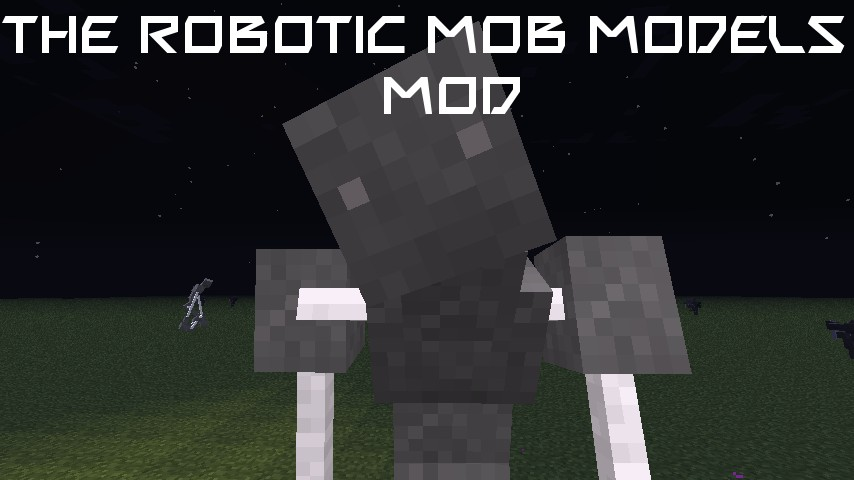 Minecraft Mod Reviews Robotic Mobs Models Mod Minecraft 1 4 2