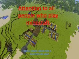 Attention to all people who play minecraft. Minecraft Blog Post